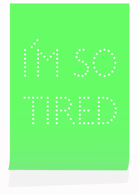 Imsotired